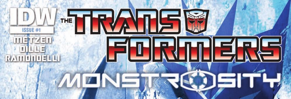 Transformers: Monstrosity #1 Review