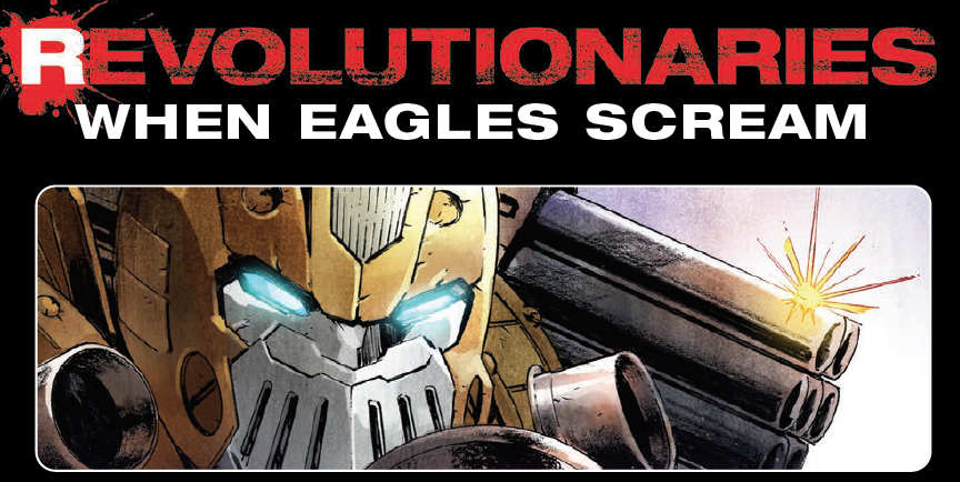 Transformers News: Re: IDW Revolutionaries Discussion Thread