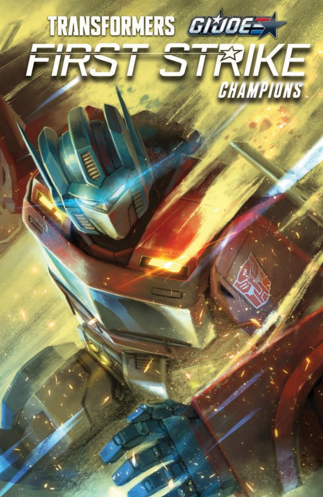 Transformers News: Full Preview of IDW Hasbro Universe First Strike Champions TPB