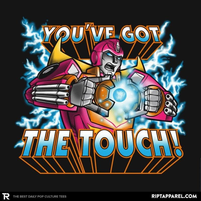 Transformers News: RIPT Apparel 'You've Got The Touch!' T-Shirts Available Today Only