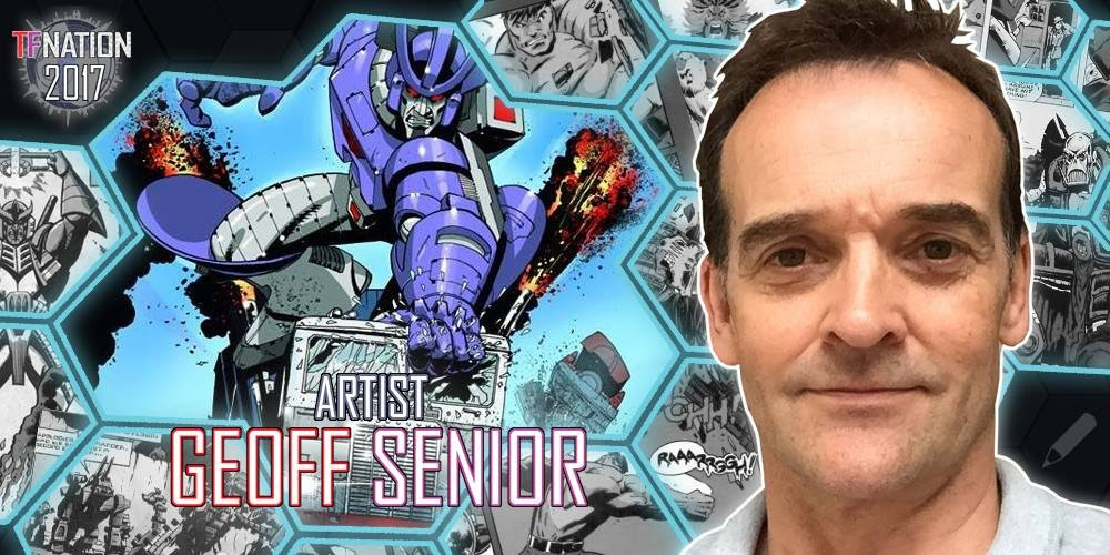 Transformers News: Transformers Artist Geoff Senior to Attend TFNation 2017