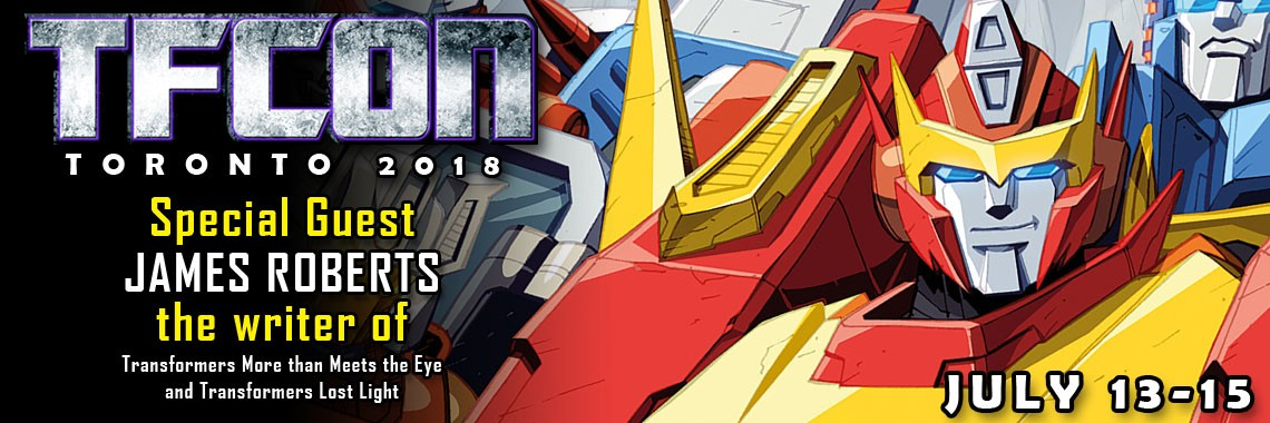 Transformers News: TFcon Toronto 2018 Guest Update: James Roberts