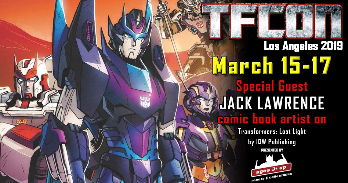 TFcon USA 2019 Guest Update - Jack Lawrence - Transformers