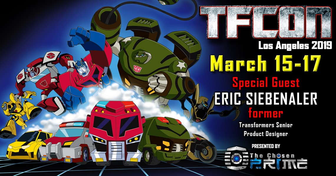 Transformers News: Transformers Designer Eric Siebenaler to attend TFcon Los Angeles 2019