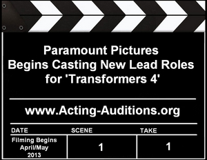 Rumor Confirmed: Paramount Pictures Begins Casting New Lead Roles for Transformers 4
