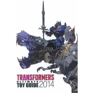 Transformers News: Transformers Ultimate Toy Guide 2014 Available This Week