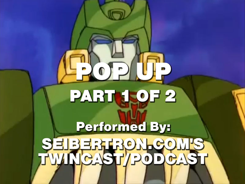 "Twincast / Podcast Episode #66 and #67 ""Pop Up"""
