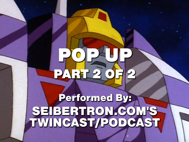 "Twincast / Podcast Episode #67 ""Pop Up"" Part 2 of 2"