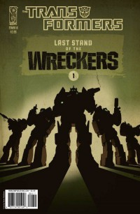 Transformers News: Last Stand of the Wreckers #1 Five-Page Preview