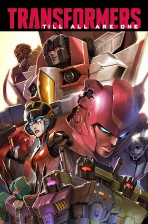 IDW Transformers: Till All Are One Volume 1 Listing Online
