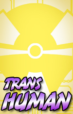 """TFCC Timelines Prose Story """"Transhuman"""" Now Available to Members"""