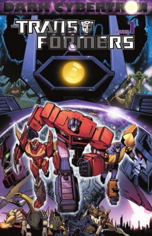Transformers News: IDW Transformers: Dark Cybertron Volume 1 TPB Preview