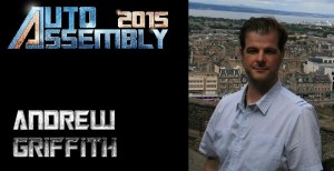 Auto Assembly 2015 Guest Update - Andrew Griffith