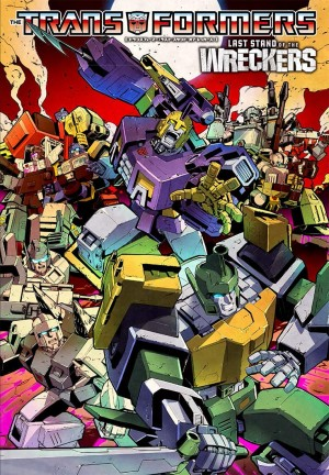 Transformers News: IDW Transformers Last Stand of the Wreckers Japanese Edition Cover