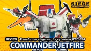 New Video Review of Transformers War for Cybertron Siege Commander Jetfire