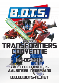 Transformers News: Dutch Transformers Convention: B.O.T.S. 2013