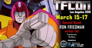 Transformers News: Transformers writer Ron Friedman joins the G1 Reunion at TFcon Los Angeles 2019