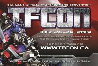 Transformers News: TFcon 2013 dates announced: July 26 – 28th, 2013
