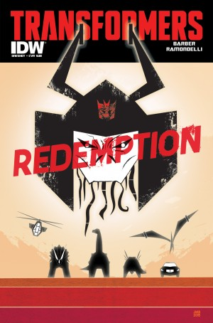 Transformers News: IDW Publishing October 2015 Transformers Comics Solicitations: Redemption, RID, Scavengers and More