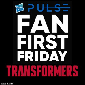 New Transformers Fans First Friday Event This Friday
