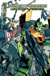Transformers News: Last Stand of the Wreckers Press Release