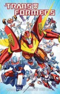 Transformers: More Than Meets the Eye Volume 1 Cover