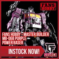 TFSource News - MS Skimming, Encore Unicron, IF Heavymetal, FH Purple Power Baser, DX9, Zeta & More!