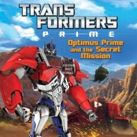 Transformers News: Transformers Prime: Optimus Prime and the Secret Mission Children's Book Pre-Order