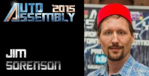 Auto Assembly 2015 Guest Update - Jim Sorenson