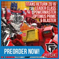 TFsource SourceNews! Titan Returns Powermaster Prime & Blaster, Hades Ceberus, Machine Robo & More!