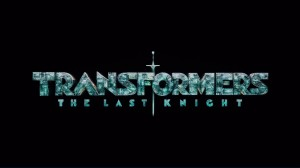 Super HD Version of Transformers: The Last Knight Teaser Trailer, plus IMAX and Freya Featurettes