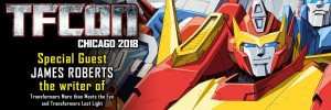 Transformers News: IDW Transformers Writer James Roberts to Attend TFcon Chicago 2018