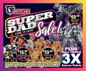 Transformers News: TFSource Father's Day Sale - Up to 40% off select items!