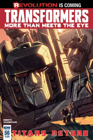 IDW Transformers August 2016 Solicitations: #TAAO, #TitansReturn, War Within, TPBs