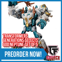 TFSource News - MP51 Arcee, FH Naval Commander, Gen Selects God Neptune, Sentinel Rayearth & More!