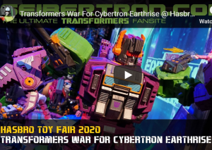 Videos from the Floor of #HasbroToy Fair 2020 with Earthrise, Studio Series, Cyberverse and More