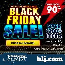 HobbyLink Japan's 2018 Black Friday Sale