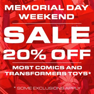 Memorial Day Weekend Sale at the Seibertron Store plus new comics and more