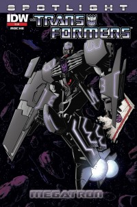 Transformers News: Transformers Spotlight: Megatron Reprint - New Cover