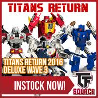 Transformers News: TFsource News! TR Deluxe Wave 3, Shattered Glass Prime, Magna Convoy, 3A Starscream & More!