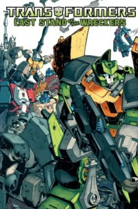New Preorders for IDW Trade Paperbacks: Wreckers, Ongoing, Bumblebee, and Ironhide