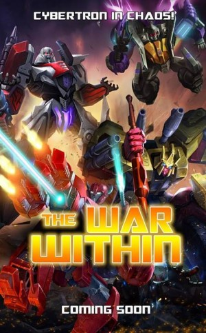 "Transformers News: Transformers: Legends Mobile Device ""The War Within"""