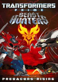 Transformers Prime: Predacons Rising DVD and Blu-ray Cover Art and Synopsis - Spoilers