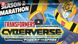 Transformers News: Hasbro adds 3 hour mega video of Cyberverse Season 2 in anticipation of Season 3