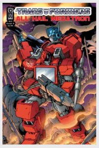 Transformers News: All Hail Megatron #13 Coda- 5 Page Preview