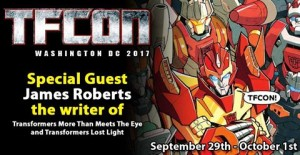 Transformers News: Writer James Roberts to Attend TFcon Toronto 2017