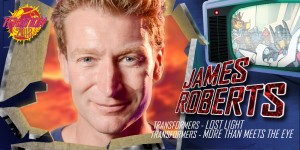 Transformers News: Writer James Roberts to Attend TFNation 2018, plus Pricing Updates