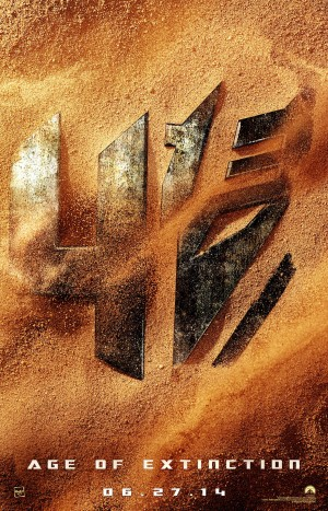 Transformers News: Transformers 4: Age of Extinction Teaser Poster Revealed