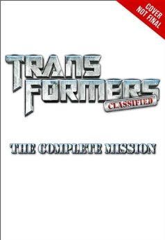 Transformers News: Transformers Classified: The Complete Mission Listed on Amazon