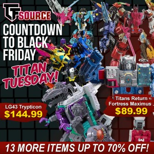 Tfsource Countdown To Black Friday Day 2 Titans Tuesday Transformers